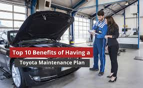 a toyota top 10 benefits of a toyota maintenance plan