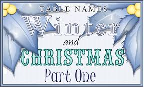 winter and christmas table names pt 4 a s invites