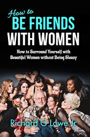 how to be friends with women the writing king ghostwriter