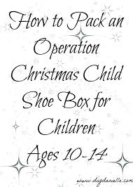 how to pack a shoe box for operation christmas child ages 10 14