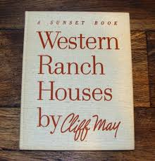 western ranch house plans 1958 western ranch houses cliff may 1st edition printing mid