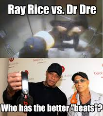 Dr Dre Meme - ray rice vs dr dre who wins funny