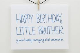 cute birthday quotes for younger brother cute brother and sister