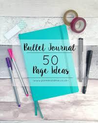 50 bullet journal page ideas parker u0026 me