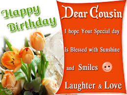 Happy Birthday Wishes For A Cousin Happy Birthday To A Dear Cousin Wishbirthday Com