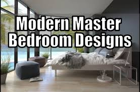 33 modern master bedroom design ideas youtube