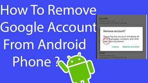android remove account how to remove account from android phone