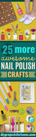 25 more awesome nail polish crafts diy projects for teens
