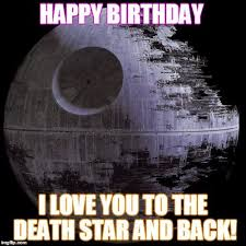 Star Wars Birthday Meme - birthday memes the ultimate collection