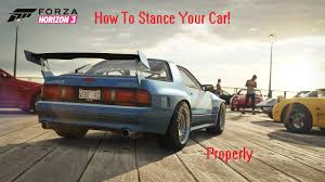 stanced cars forza horizon 3 how to stance your car in forza horizon 3 properly works on all
