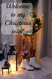 welcome join me for a christmas tour of my home creative mom