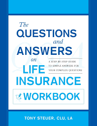 am best key rating guide the questions and answers on life insurance workbook a step by