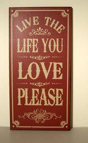 vintage stlye wooden wall plaque hanging sign live the you