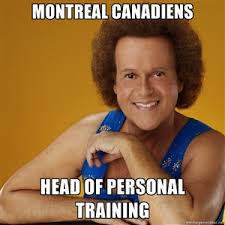 Montreal Canadians Memes - montreal canadiens head of personal training gay richard simmons