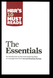 10 Must Essentials For A by Harvard Business Review 10 Must Reads The Essentials