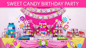 candy for birthdays sweet candy birthday party ideas sweet candy b88