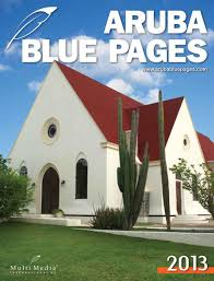 aruba blue pages 2013 by multi media international n v issuu