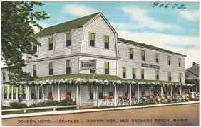 boyden hotel charles j bowen mgr old orchard beach maine