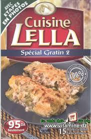 cuisine lella gateaux sans cuisson cuisine lella spécial gratins 2 livres cuisine