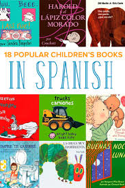 translated popular children u0027s books in spanish you u0027ll love