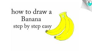 how to draw a banana step by step easy youtube