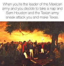 Texas Meme - texas memes happy san jacinto day facebook