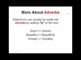 adverbs and adjectives english grammar lesson parts of speech