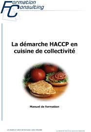 formation en cuisine de collectivité la démarche haccp en cuisine de collectivité manuel de formation pdf