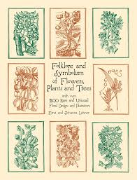Trees Plants And Flowers - folklore and symbolism of flowers plants and trees