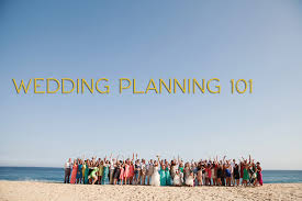 wedding planning 101 weddings 101