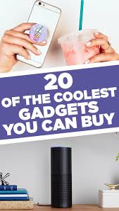 20 ridiculously cool gadgets you u0027ll want to buy immediately