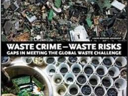Challenge Risks Waste Crime Waste Risks Gaps In Meeting The Global Waste