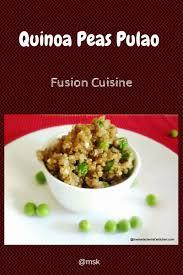 quinoa cuisine quinoa matar pulao quinoa peas pulao
