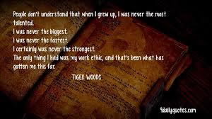 quotes images work tiiger woods work ethic quotes the random vibez