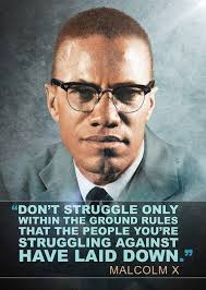 Malcolm X Memes - malcolm x quote political meme political memes today