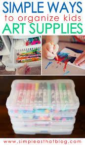 simple ways to organize kids craft supplies organize kids