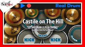 real drum tutorial rude ed sheeran castile on the hill real drum cover custom sound