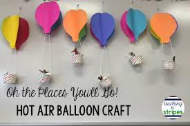 dr seuss balloons oh the places you ll go hot air balloon craft teaching in stripes