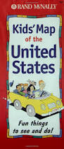 Kids Map Of The United States by Kids Map Of The United States Fun Things To See And Do Rand