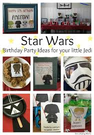 wars birthday party wars birthday party ideas for your jedi the chirping