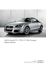 2012 audi tt tts tt rs coupe u2014 owner u0027s manual u2013 264 pages u2013 pdf