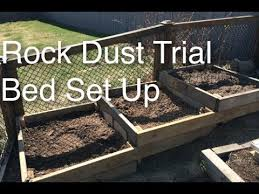 What Is Rock Dust For Gardens Rock Dust And Biochar Home Garden Field Trial Bed Set Up