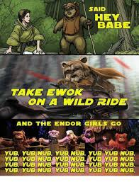 Ewok Memes - ewok and ewok meme on me me