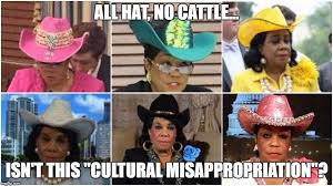 Fedora Hat Meme - all hat no cattle isn t this cultural misappropriation meme