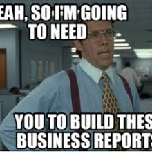 Office Space Lumbergh Meme - 25 best memes about office space reports office space reports