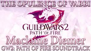 The Opulence Gw2 Path Of Fire Soundtrack The Opulence Of Vabbi Youtube