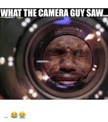 Camera Meme - 25 best memes about camera camera memes