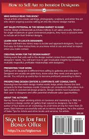 how to sell art to interior designers learn new ways to get your