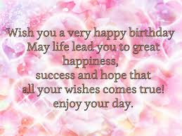 Happy Birthday Wishes To A Great 1049 Best Birthday Quotes Pictures Images On Pinterest