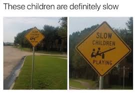Sign Memes - the children are our future memebase funny memes